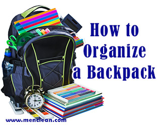 Back to School Tip: How to Organize Your Backpack ...