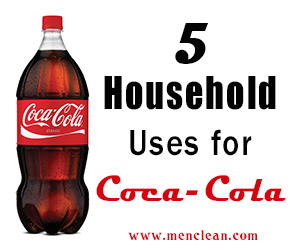 Cleaning Uses For Coca Cola Menclean Com