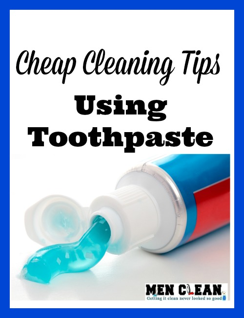Cheap cleaning tips using toothpaste - Keep toothpaste kitchen ...