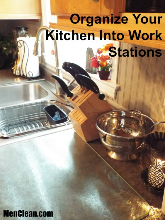 The First Step To An Organized Kitchen Is To Develop Work Stations. Having  Your Kitchen Organized In This Way Results In Making Your Kitchen Work For  You ...