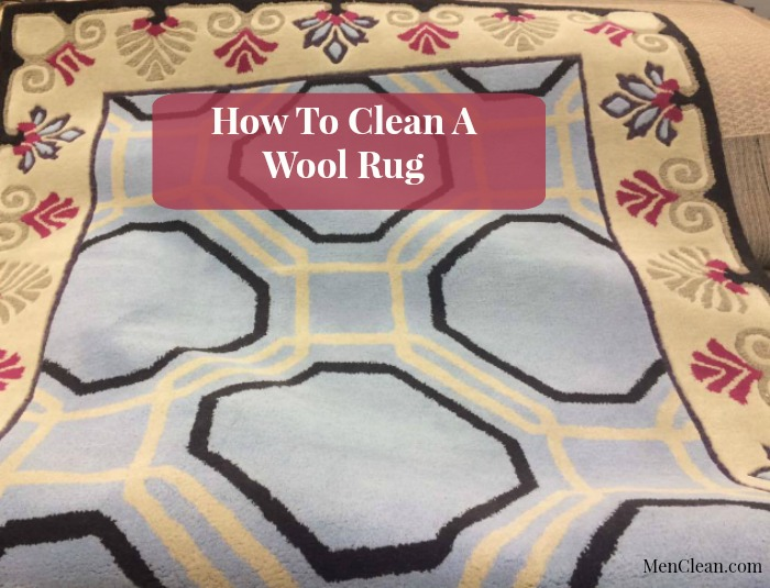 Tips on How to Clean a Wool Rug