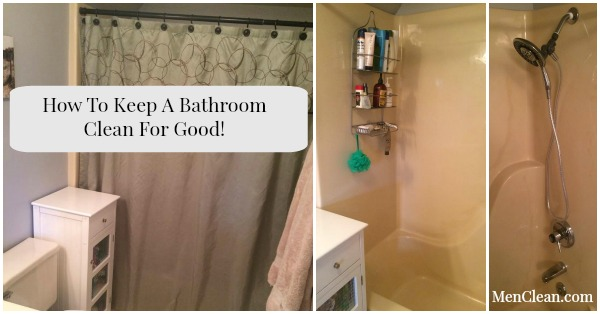 How to keep a bathroom clean for good is easy with these few tips.