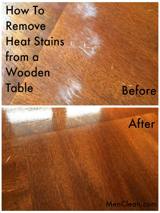 How To Remove Heat Stains from a Wooden Table. How To Remove Heat Stains from a Wooden Table   menclean com